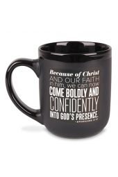Ceramic Mug-Encourage Men-Come Boldly (#18236) Ephesians 3:12 NLT