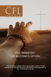 Concepts For Living | Adult The Ministry Of Reconciliation