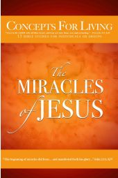 Concepts for Living | Adult: The Miracles of Jesus [eBook]