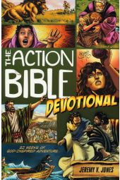 The Action Bible Devotional: 52 Weeks Of God-Inspired Adventures