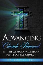 Advancing Church Renewal in the African-American Pentecostal Church