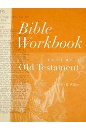Bible Workbook Volume 1- Old Testament