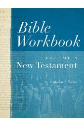 Bible Workbook Volume 2-New Testament