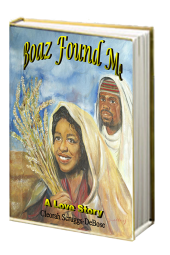 Boaz Found Me Love Story- Companion Guide