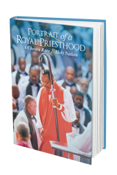 Portrait of a Royal Priesthood:  A Chosen Race & Holy Nation