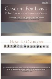 "Concepts for Living | Teen ""How To Overcome Discouragement"""