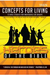 "Concepts for Living | Teen ""Heros of the Bible"""