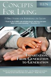 "Concepts for Living | Teen ""Impartation: From Generation to Generation"""