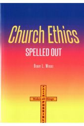 Church Ethics Spelled Out