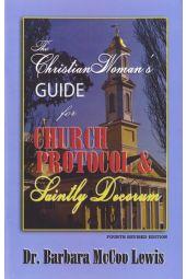 Church Protocol & Saintly Decorum