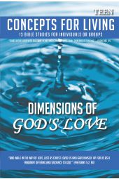 """Concepts for Living   Teen """"The Dimensions of God's Love"""" [eBook]"""
