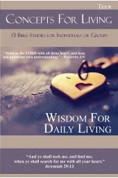 "Concepts for Living | Teen ""Wisdom for Daily Living"""