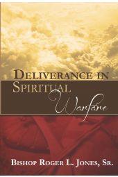 Deliverance In Spiritual Warfare
