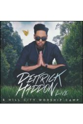 Deitrick Haddon & Hill City Worship Camp: Live