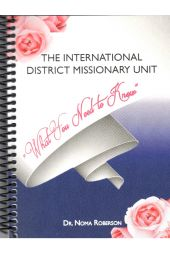 "International District Missionary Unit's ""What You Need To Know"""