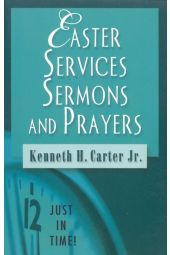 Easter Services, Sermons, and Prayers