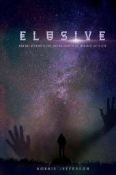 Elusive: Man Was Not Born to Live, Man Was to Die, Man Must Die to Live