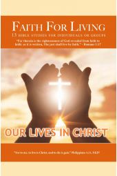 Faith For Living: Our Lives In Christ [eBook]