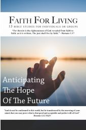 Faith For Living: Anticipating The Hope Of The Future