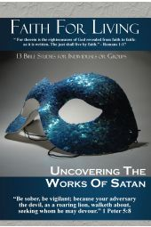 "Faith for Living | ""Uncovering the Works of Satan"""