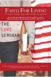 Faith For Living: The Love Seminar [eBook]