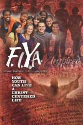 F.I.Y.A.: Fresh Inspired Youth Anointed [eBook]