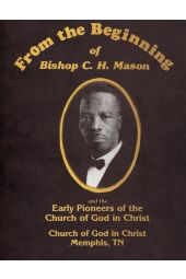 From the Beginning of Bishop C. H. Mason