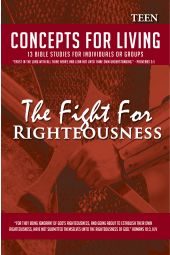"Concepts for Living | Teen ""The Fight For Righteousness"""