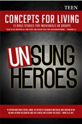 "Concepts for Living | Teen ""Unsung Heroes"""