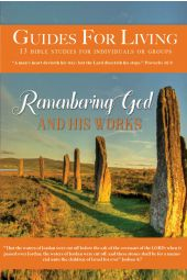"Guides for Living | ""Remember God and His Works"" [eBook]"