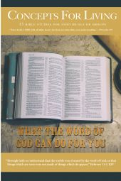 "Concepts for Living | Adult ""What The Word Of God Can Do For You"""