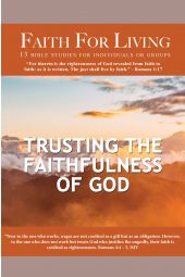 "Faith for Living | ""Trusting The Faithfulness Of God"""