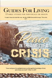 Guides for Living: Peace In The Times of a Crisis