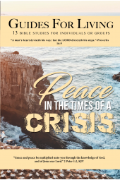 Guides for Living: Peace In The Times of a Crisis [eBook]