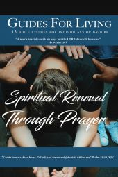 Guides For Living: Spiritual Renewal Through Prayer
