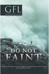 "Guide For Living | ""Do Not Faint''"