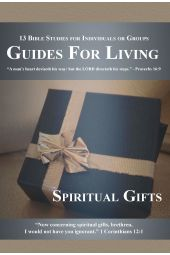 "Guides for Living | ""Spiritual Gifts"""