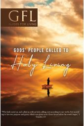 Guides for Living |'' God's People Call To Holy Living''