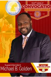 112th Holy Convocation | Supt. Michael B. Golden