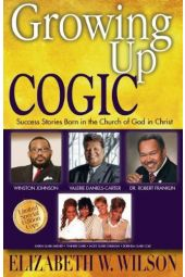 Growing Up COGIC