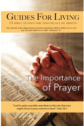 "Guides for Living | ""The Importance of Prayer"""