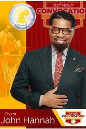 112th Holy Convocation | Pastor John Hannah