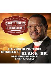 108th Holy Convocation | Presiding Bishop Charles E. Blake, Sr.