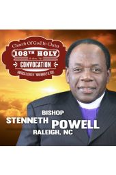 108th Holy Convocation | Bishop Stenneth Powell