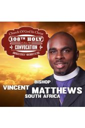 108th Holy Convocation | Bishop Vincent Matthews