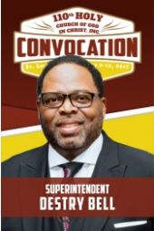 110th Holy Convocation | Supt. Destry Bell