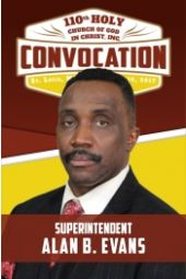 110th Holy Convocation | Supt. Alan B. Evans