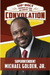 110th Holy Convocation | Supt. Michael Golden, Jr.