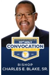 111th Holy Convocation | Bishop Charles E. Blake, Sr.