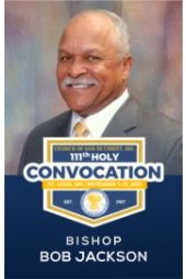 111th Holy Convocation | Bishop Bob Jackson